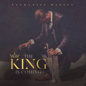 Album The King Is Coming from Nathaniel Bassey