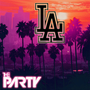 Album L.A. from THE PARTY