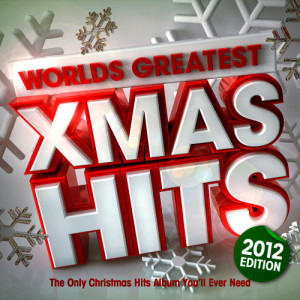 Christmas Hits Collective的專輯Worlds Greatest Xmas Hits 2012 - The only Christmas Hits album you'll ever need