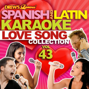 The Hit Crew的專輯Spanish And Latin Karaoke Love Song Collection, Vol. 43