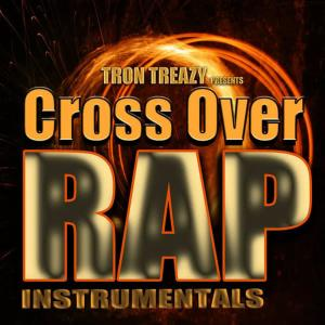 Album Cross over Rap Tracks from Tron Treazy