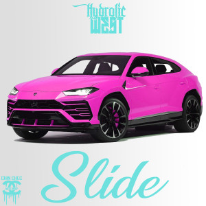Listen to Slide song with lyrics from Hydrolic West