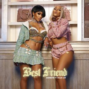 收聽Saweetie的Best Friend (feat. Doja Cat)歌詞歌曲