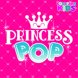 Album Princess Pop from Cooltime Kids