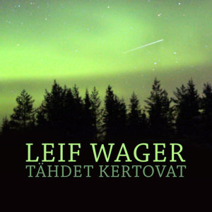 Album Tähdet Kertovat from Leif Wager
