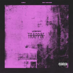 Album Trappin' (Explicit) from Lo Moyeto
