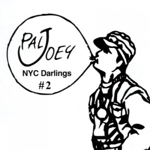 Pal Joey的專輯Nyc Darlings #2 (Continuous Mix)