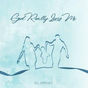 Album God Really Loves Me from RJ Jimenez