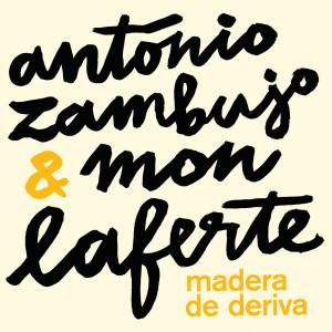 Antonio Zambujo的專輯Madera De Deriva