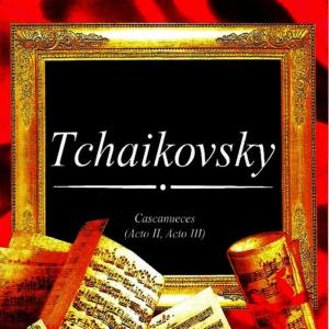 Album Tchaikovsky, Cascanueces (Acto II, Acto III) from Utah Symphony Orchestra