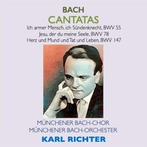 Karl Richter的專輯Bach Cantatas · Ich armer Mensch, ich Sündenknecht, BWV 55 · Jesu, der du meine Seele, BWV 78 · Herz und Mund und Tat und Leben, BWV 147
