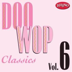 Album Doo Wop Classics, Vol. 6 from Doo Wop