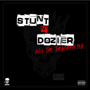 Album Not The Thermometer from Stunt N Dozier