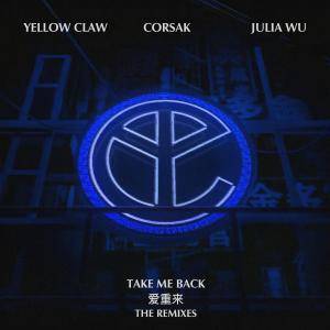 Take Me Back (The Remixes)