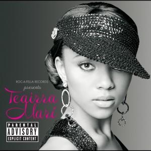 Album Roc-A-Fella Records Presents Teairra Marí from Teairra Mari