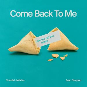 Chantel Jeffries的專輯Come Back To Me