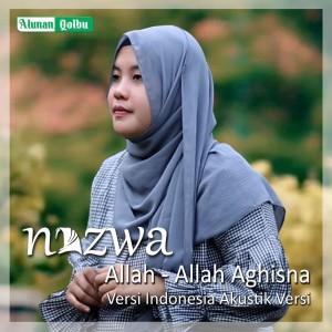 Allah Allah Aghisna Versi Indonesia (Akustik) dari Nazwa Maulidia