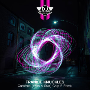 Album Carefree (I Am A Star) from Frankie Knuckles