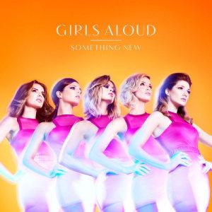 Girls Aloud的專輯Something New