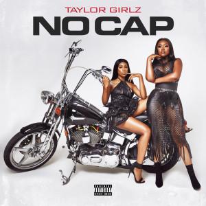 Album No Cap (Explicit) from Taylor Girlz