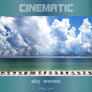 อัลบัม Sky Waves (The Jama Groove Mix) ศิลปิน Cinematic
