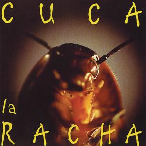 La Racha 2011 Cuca