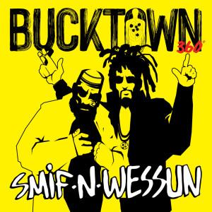 Album Bucktown 360 from Smif-N-Wessun