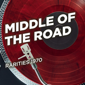 Album Rarities 1970 from Middle Of The Road