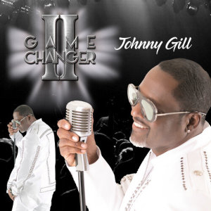 Album Game Changer II from Johnny Gill