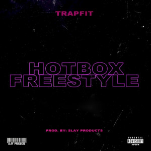 Album Hotbox Freestyle from Trapfit