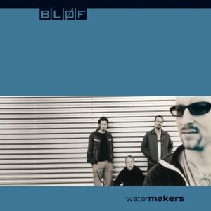 Watermakers 2000 BLØF