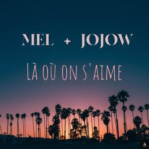 Album Là où on s'aime from Mel