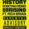 88rising Album History (feat. Rich Brian) [Robotaki Remix] Mp3 Download