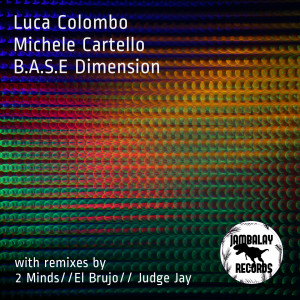 Album B.A.S.E Dimension from Michele Cartello
