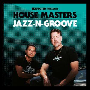 Album Defected Presents House Masters - Jazz-N-Groove from Jazz-N-Groove