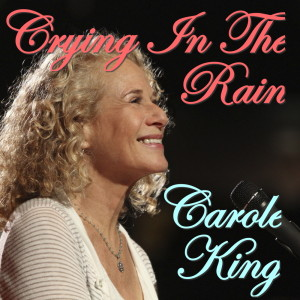 Carole King的專輯Crying In The Rain