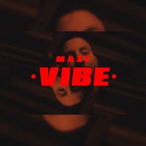 อัลบัม Vibe (Explicit) ศิลปิน Maze