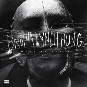 Album Mannibalector from Brotha Lynch Hung