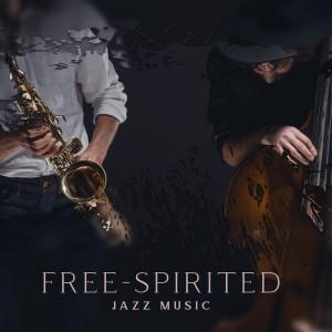 Album Free-Spirited Jazz Music (Kind of Bebop, Gypsy Jazz, Bossa Nova and Dixieland) from Background Instrumental Music Collective