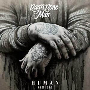 Rag'N'Bone Man的專輯Human (Remixes)