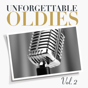 Album Unforgettable Oldies, Vol. 2 from Various Artists