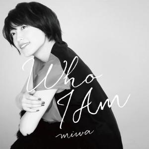 Miwa的專輯Who I am
