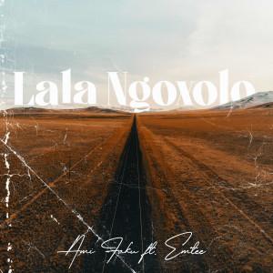 Album Lala Ngoxolo (feat. Emtee) from Emtee