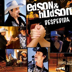 Despedida 2008 Edson & Hudson