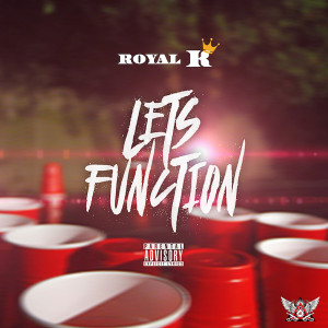 Album Lets Function from Royal K