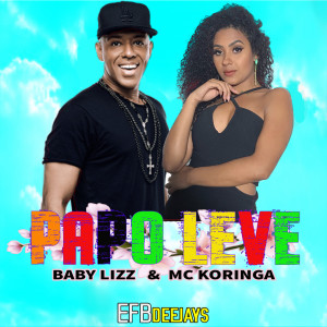 Listen to Papo Leve song with lyrics from Baby Lizz