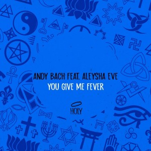 Album You Give Me Fever from Andy Bach