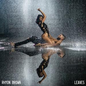 Rhyon Brown的專輯Leaves