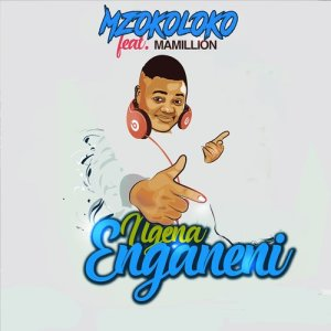 Album Ngena Enganeni Single from Mzokoloko