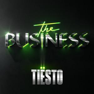 收聽Tiësto的The Business歌詞歌曲